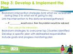 step 3 develop implement the plan
