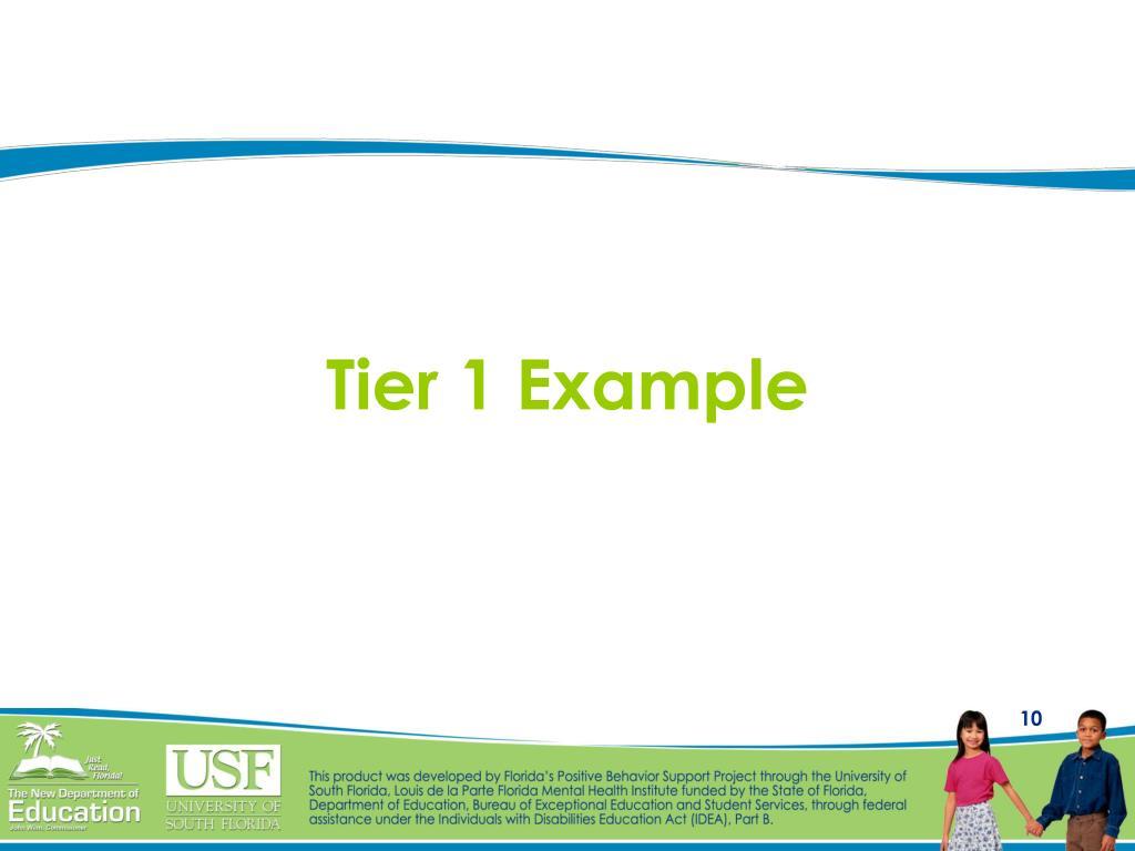 Tier 1 Example