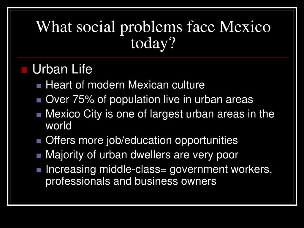 What social problems face Mexico today?