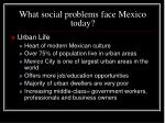 what social problems face mexico today18