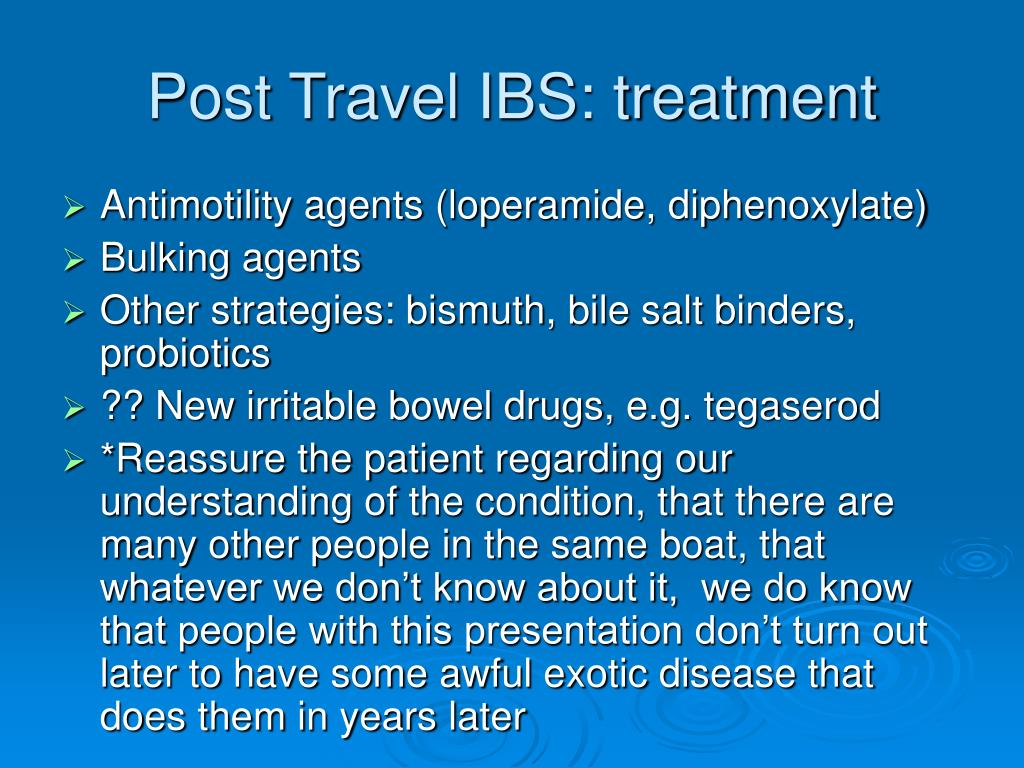 Post Travel IBS: treatment