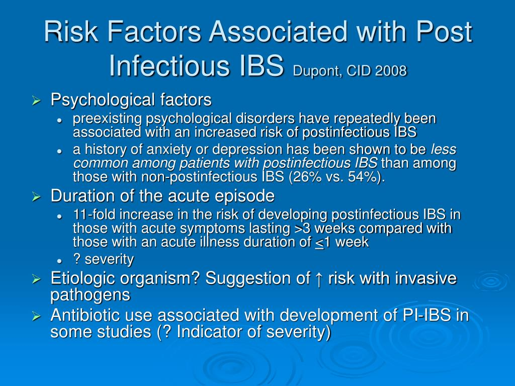 Risk Factors Associated with Post Infectious IBS