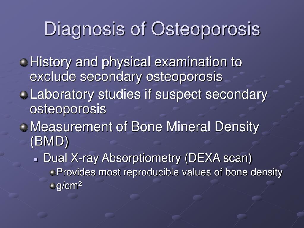 Diagnosis of Osteoporosis