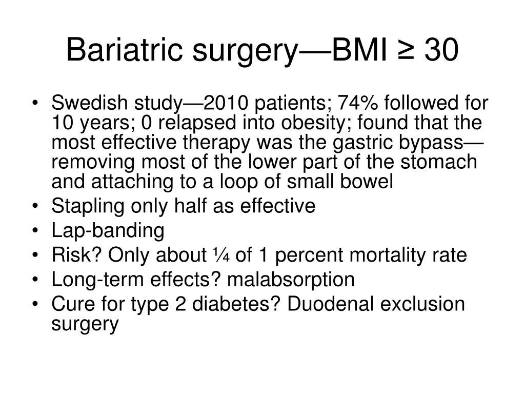 Bariatric surgery—BMI ≥ 30