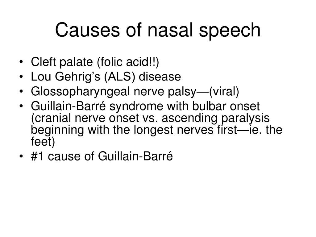 Causes of nasal speech