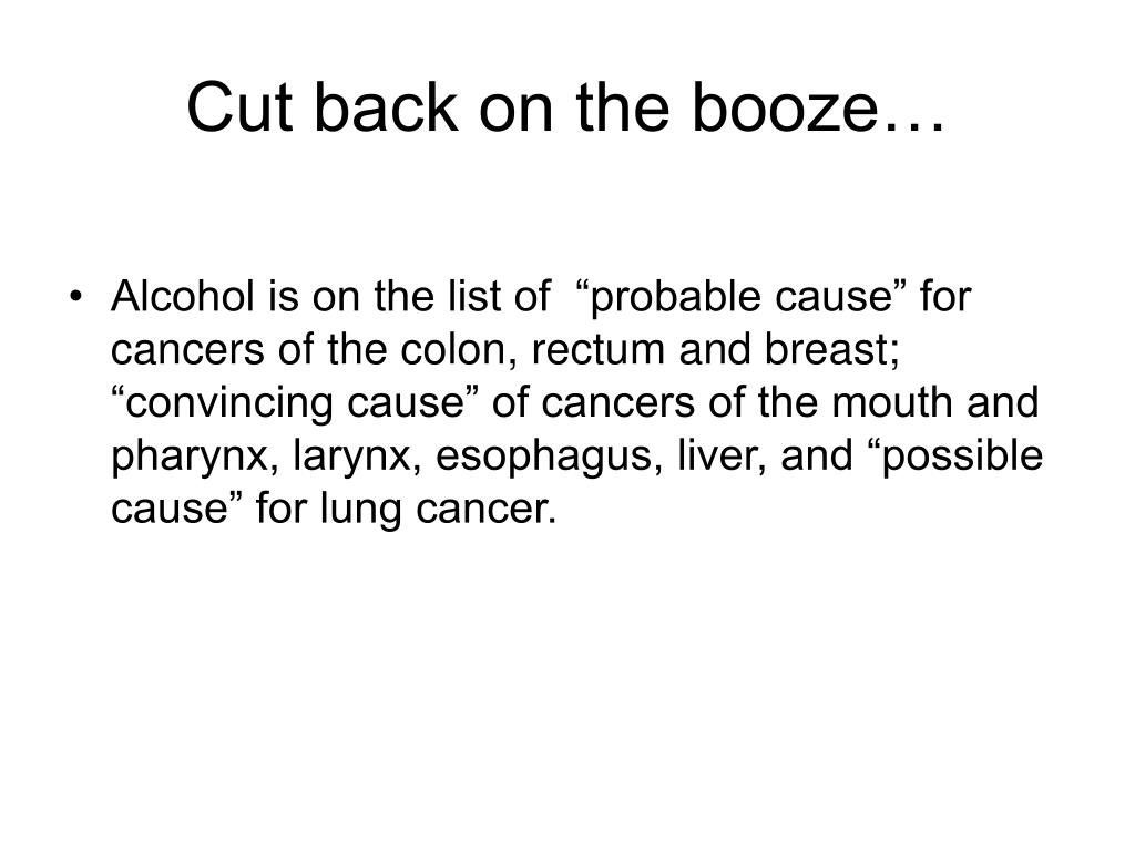 Cut back on the booze…
