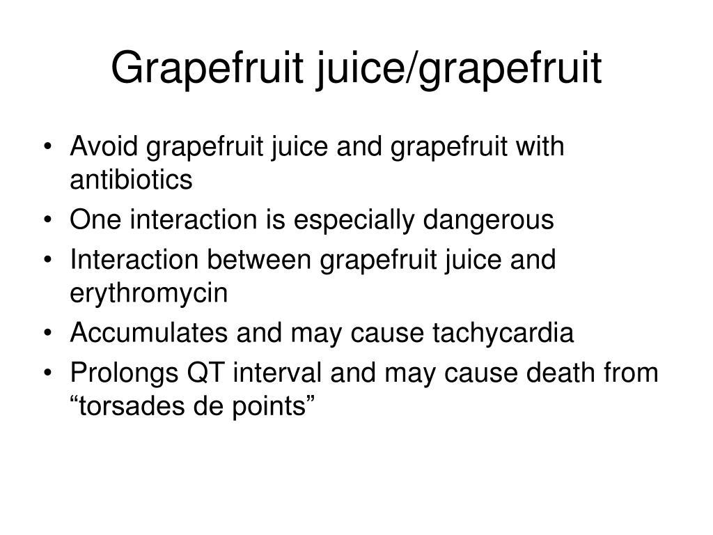 Grapefruit juice/grapefruit