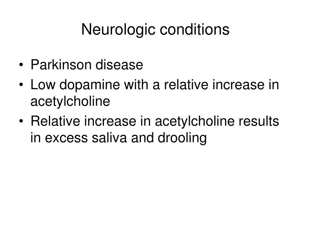Neurologic conditions