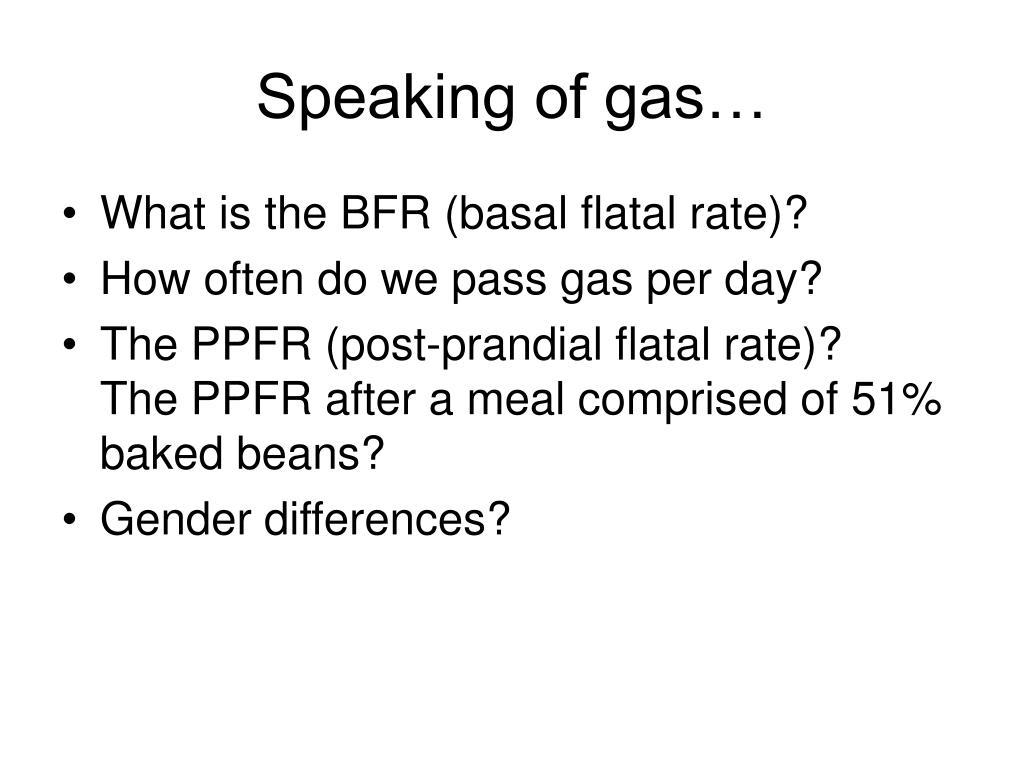 Speaking of gas…
