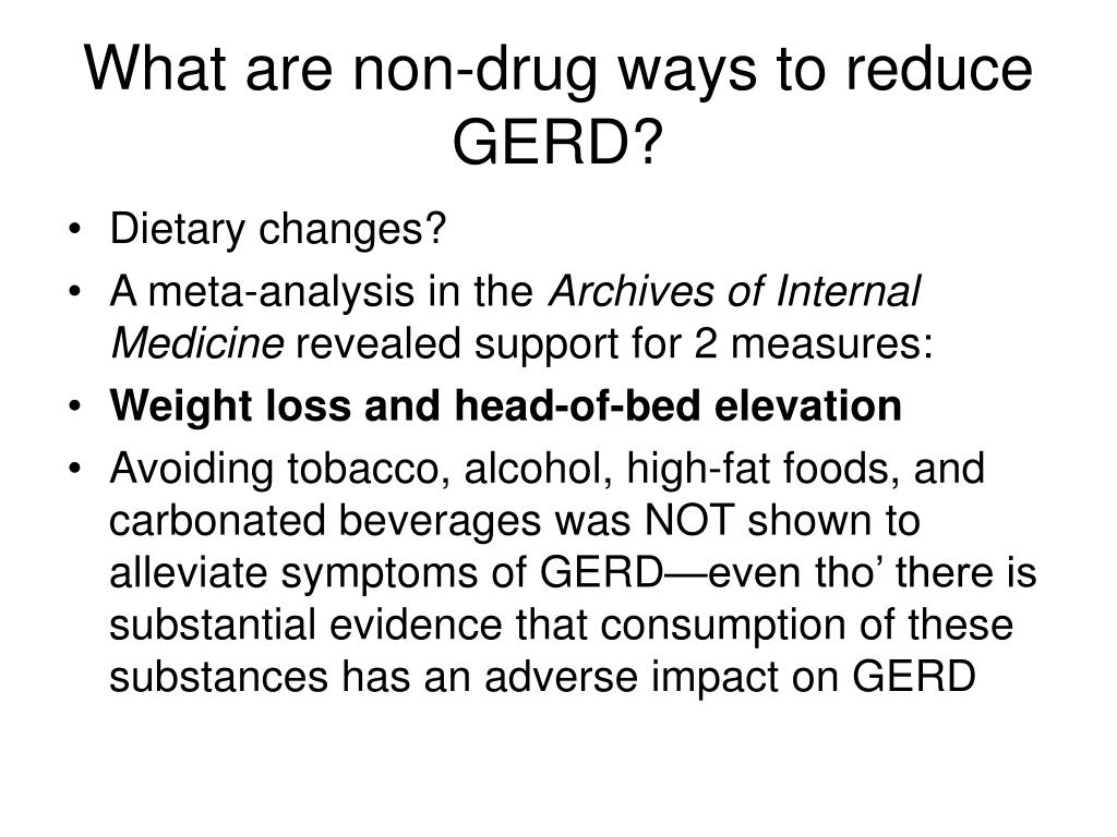 What are non-drug ways to reduce GERD?