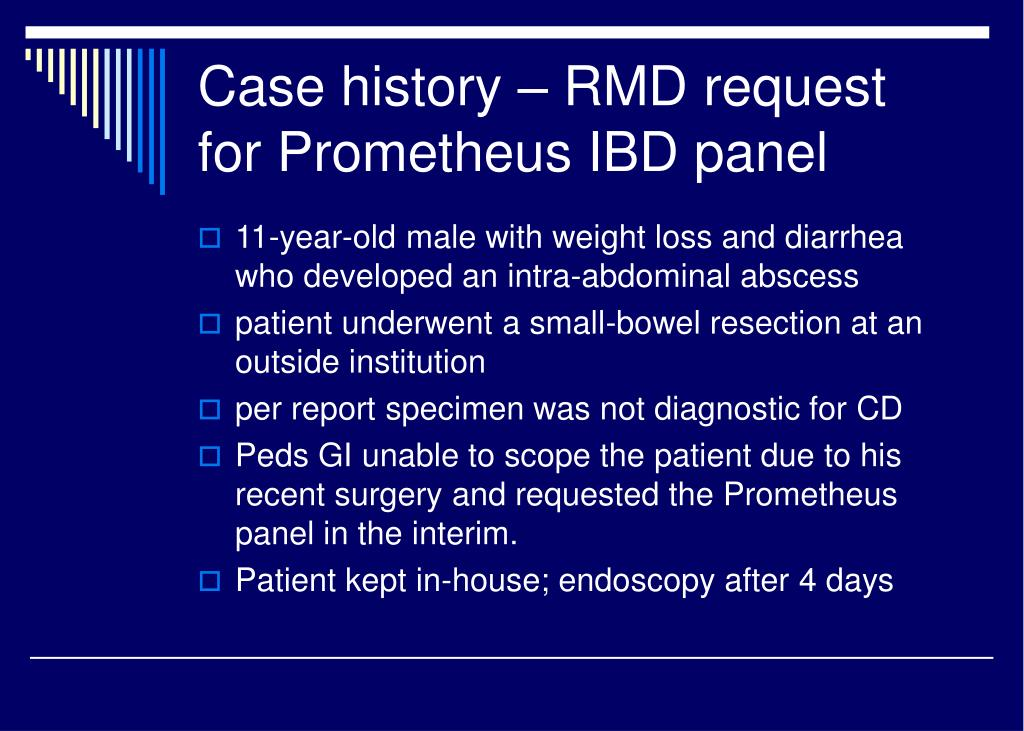 Case history – RMD request for Prometheus IBD panel