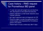 case history rmd request for prometheus ibd panel