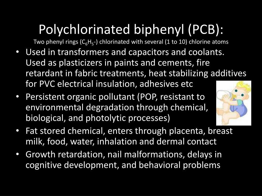 Polychlorinated biphenyl (PCB):
