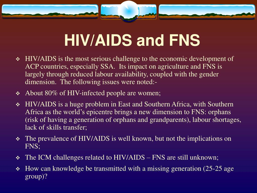 HIV/AIDS and FNS