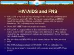 hiv aids and fns