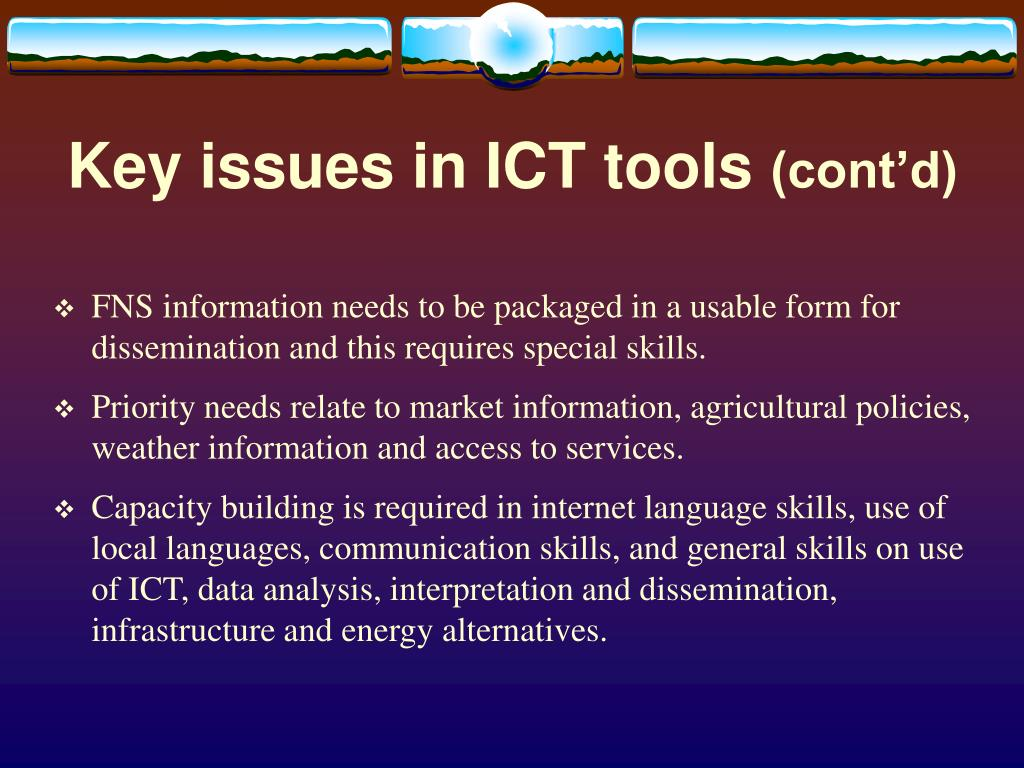 Key issues in ICT tools