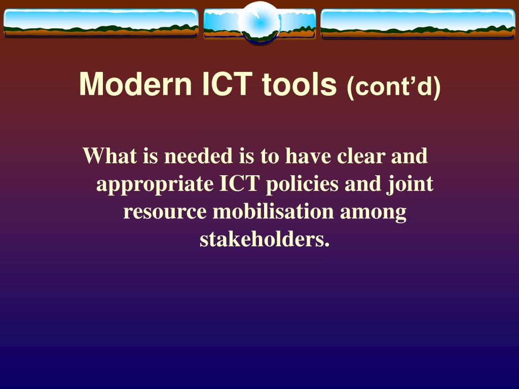 Modern ICT tools