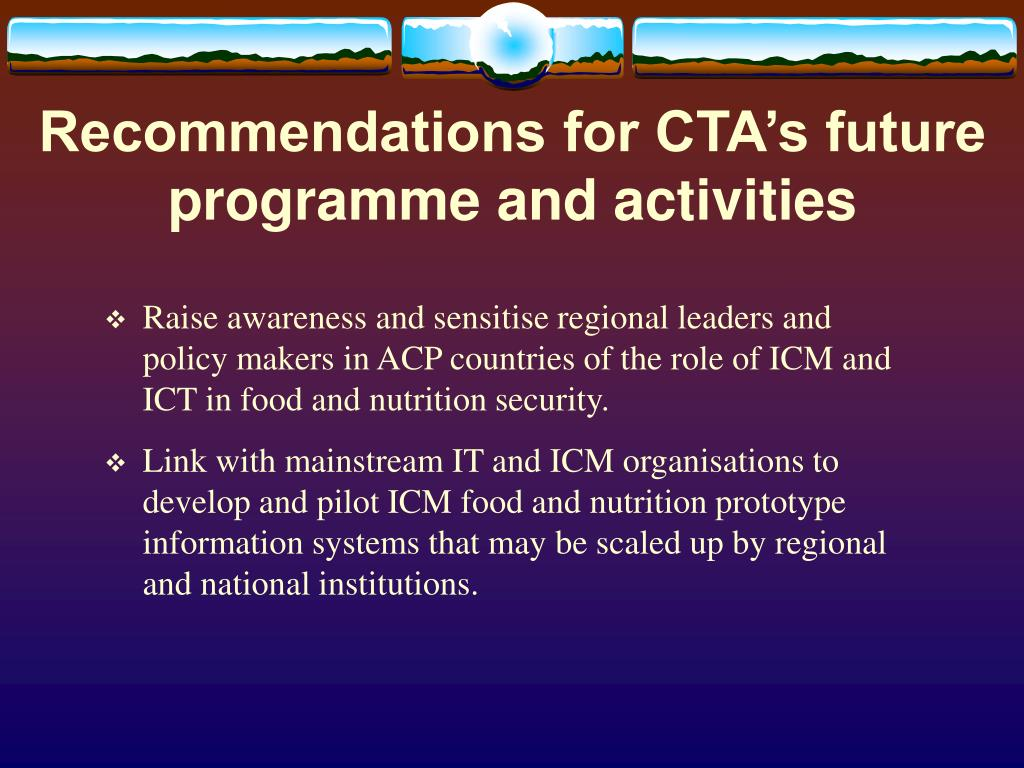 Recommendations for CTA's future programme and activities