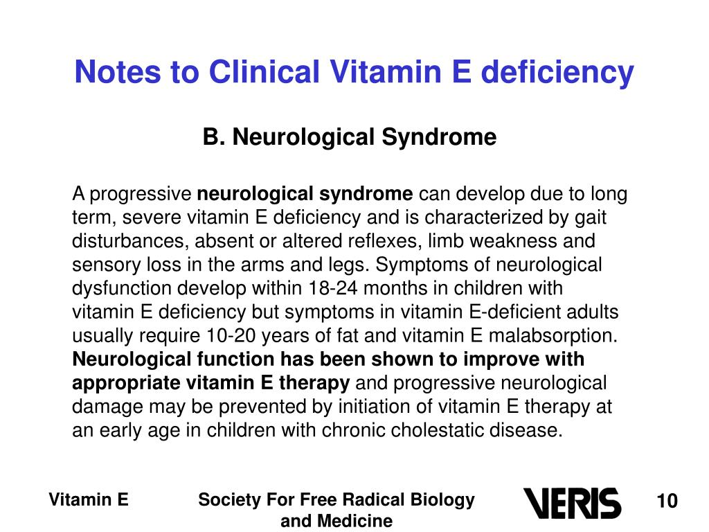 Notes to Clinical Vitamin E deficiency