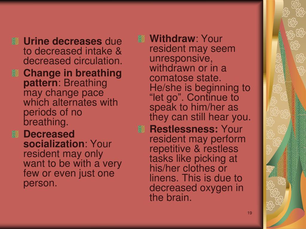 Urine decreases