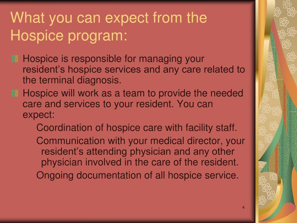 What you can expect from the Hospice program: