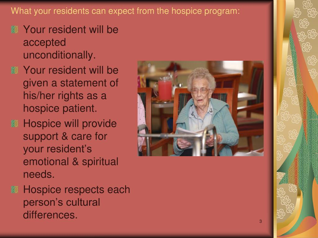 What your residents can expect from the hospice program: