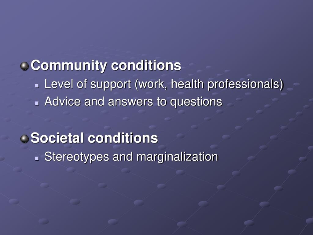 Community conditions