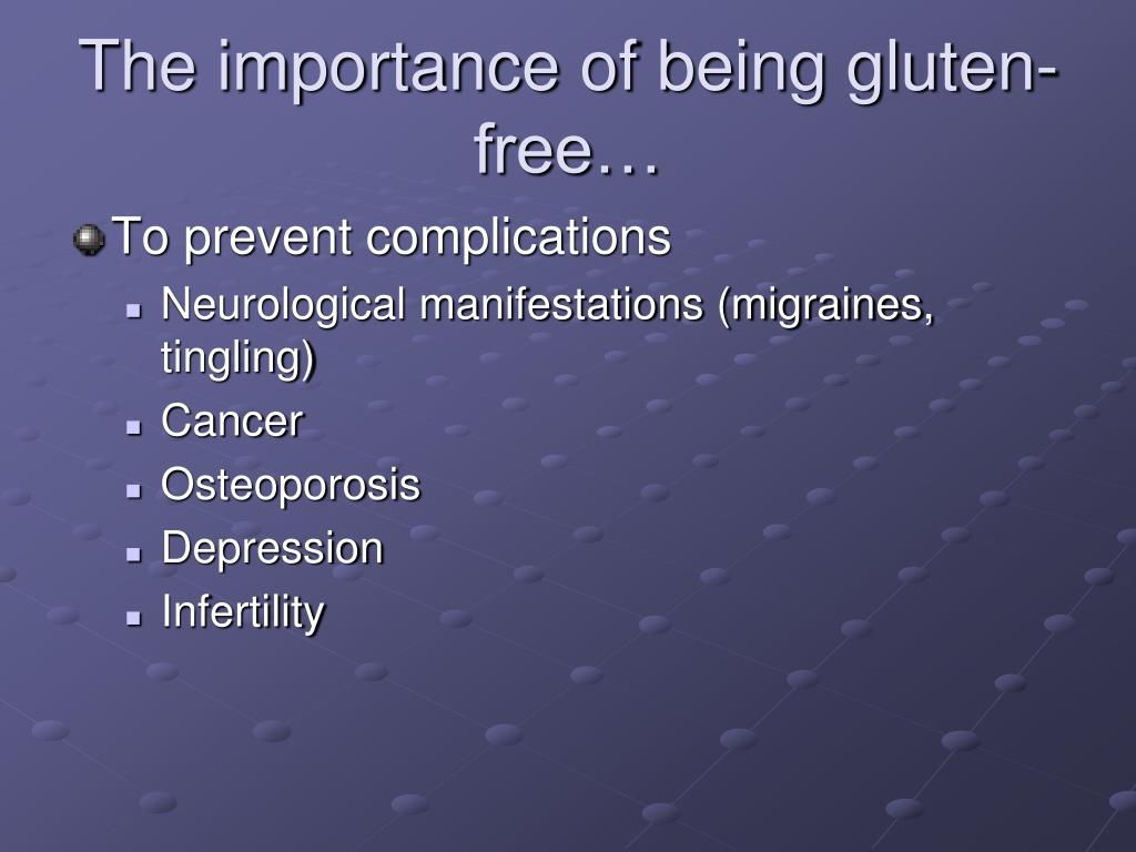 The importance of being gluten-free…