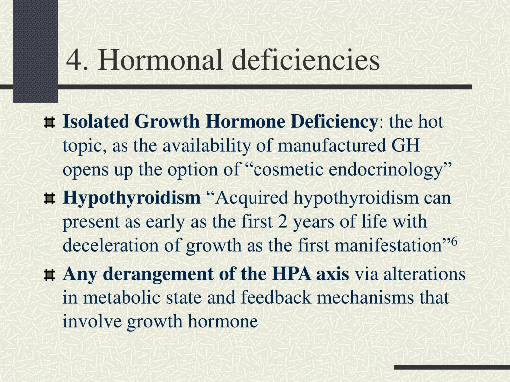 4. Hormonal deficiencies