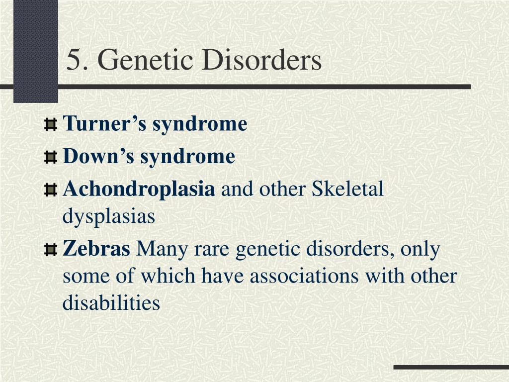 5. Genetic Disorders