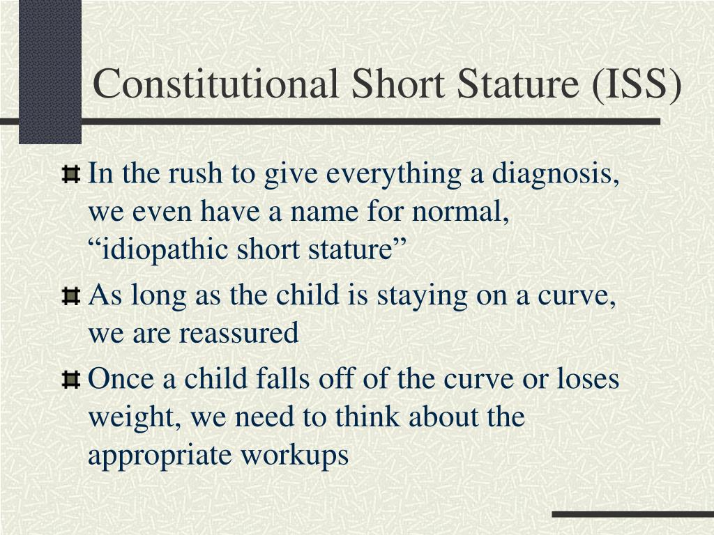 Constitutional Short Stature (ISS)
