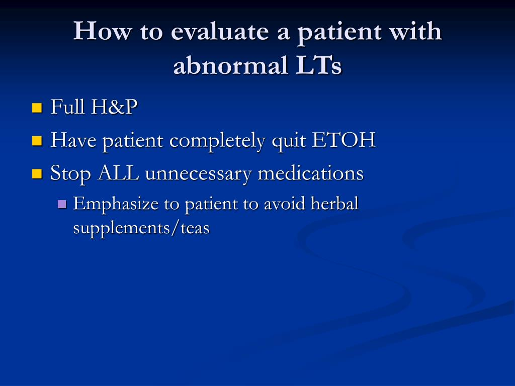 How to evaluate a patient with abnormal LTs