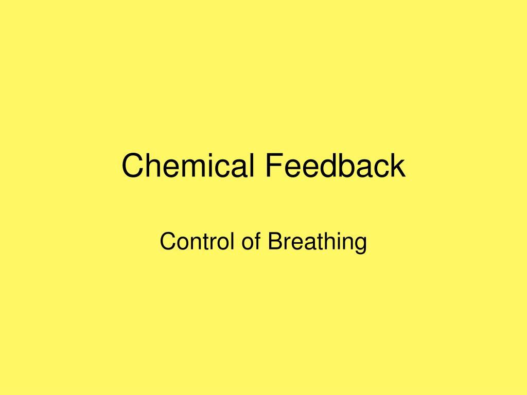 Chemical Feedback