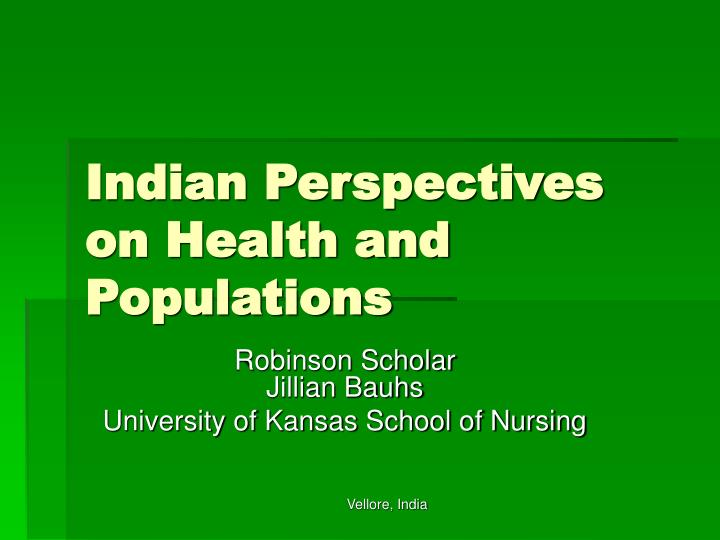Indian perspectives on health and populations