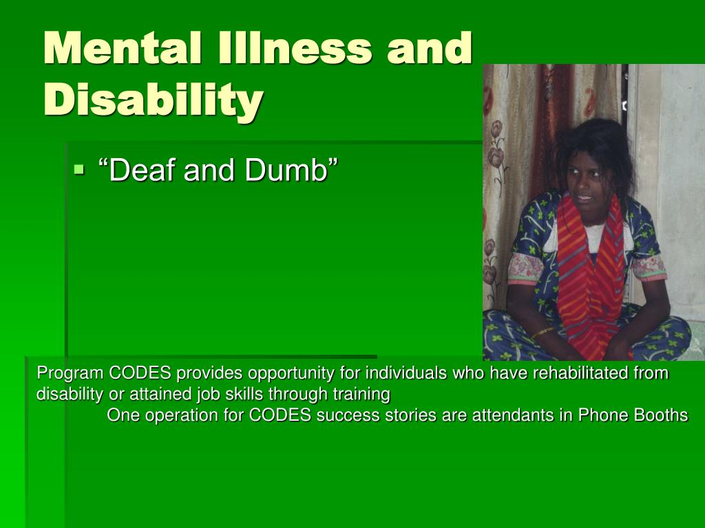Mental Illness and Disability