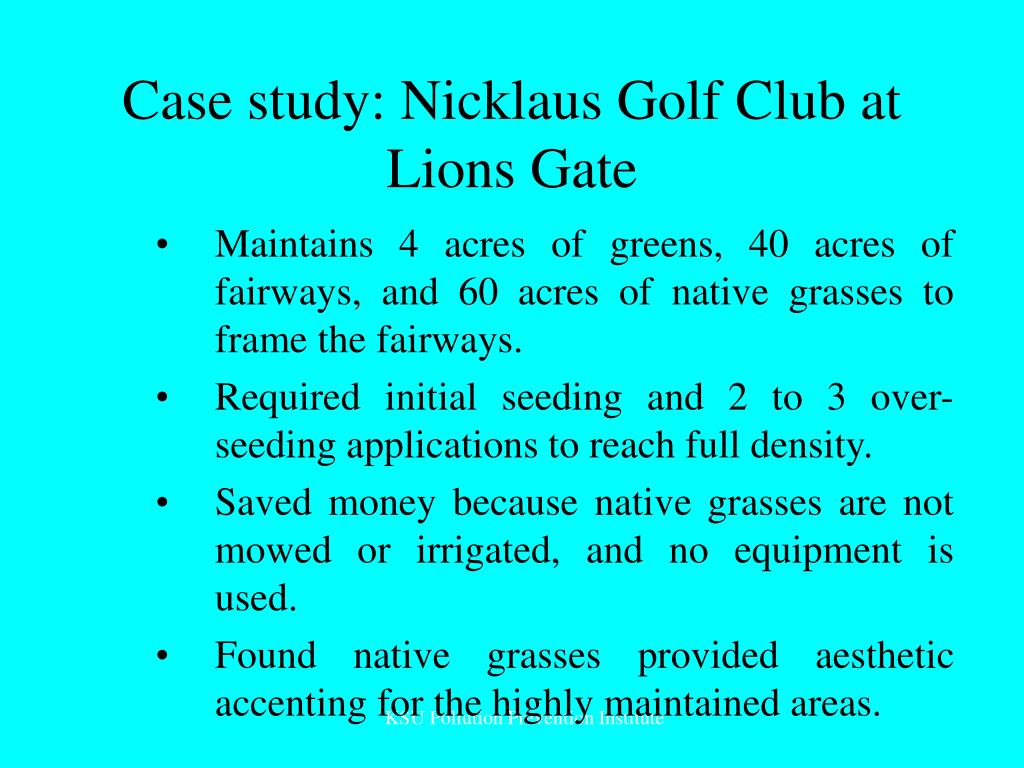 Case study: Nicklaus Golf Club at Lions Gate