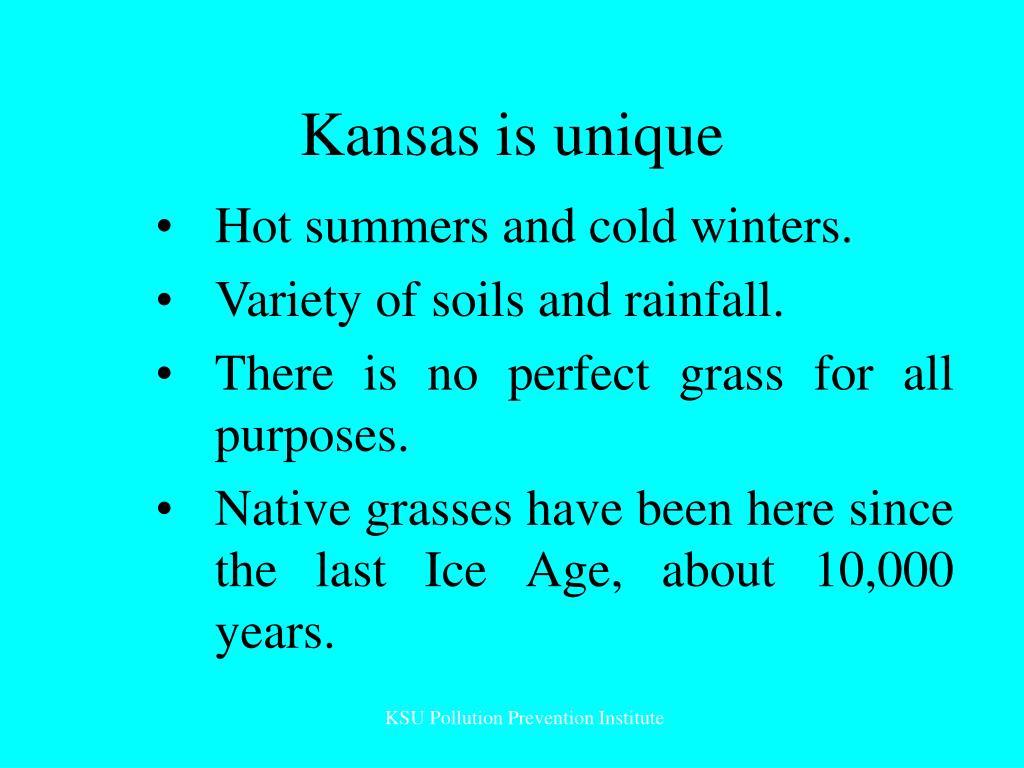 Kansas is unique