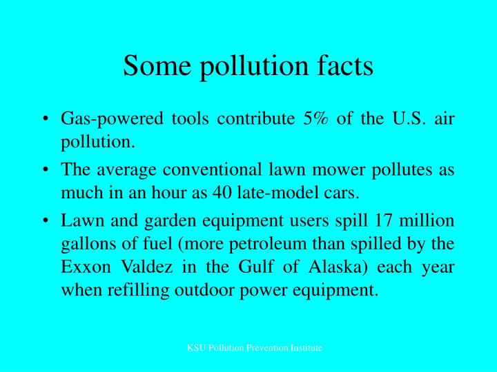 Some pollution facts