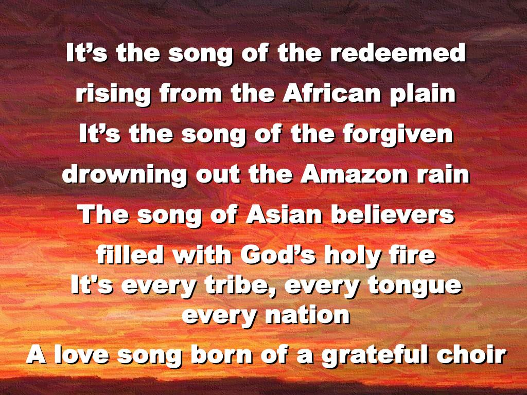 It's the song of the redeemed