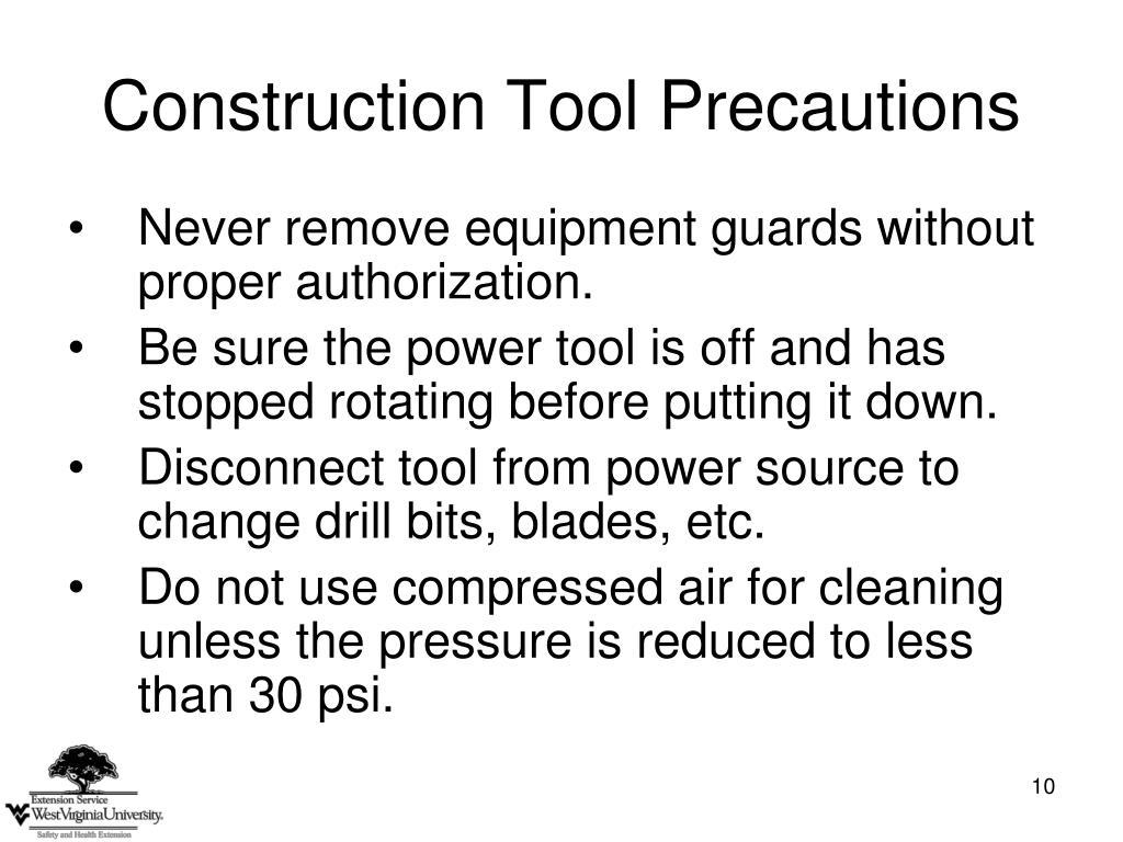 Construction Tool Precautions