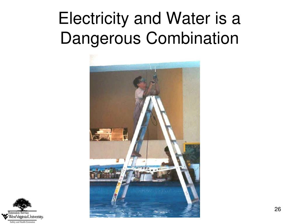 Electricity and Water is a Dangerous Combination