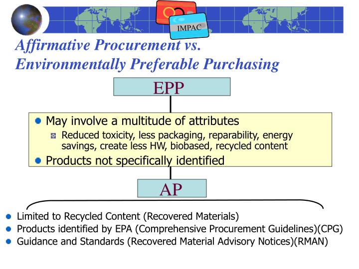 Affirmative procurement vs environmentally preferable purchasing