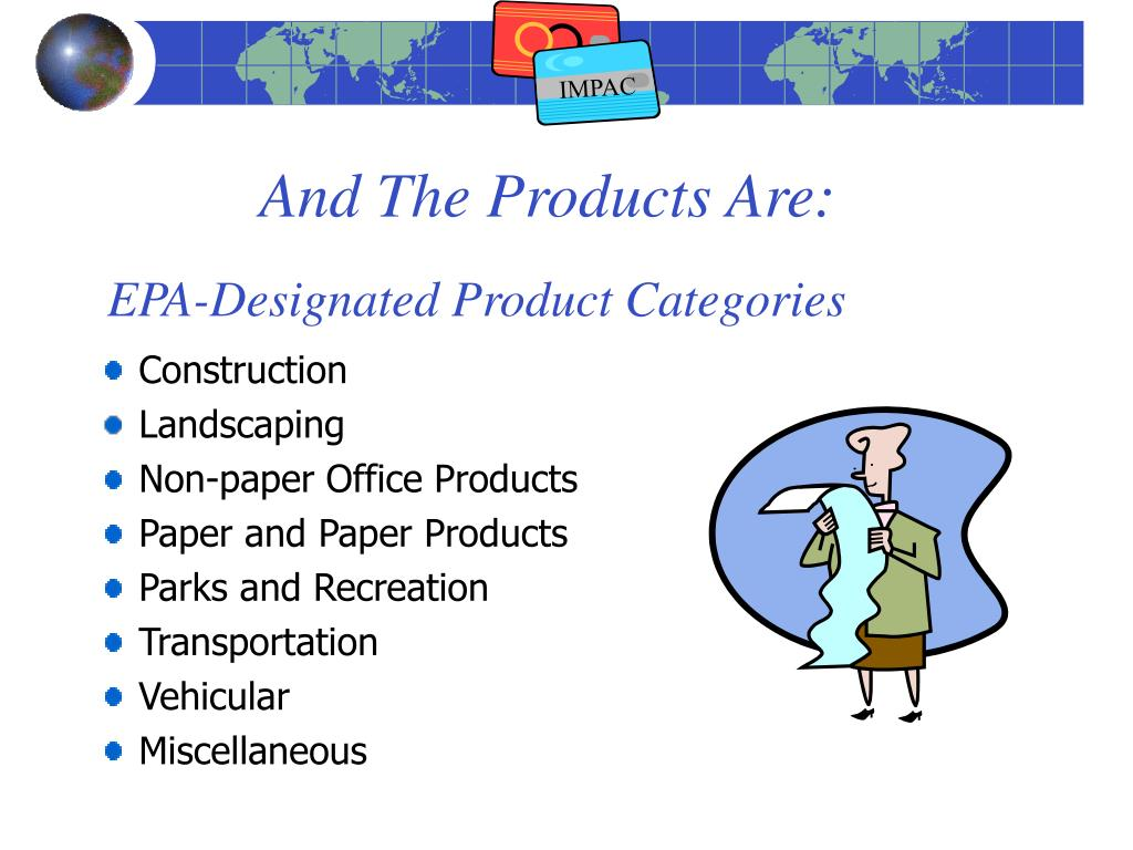 And The Products Are: