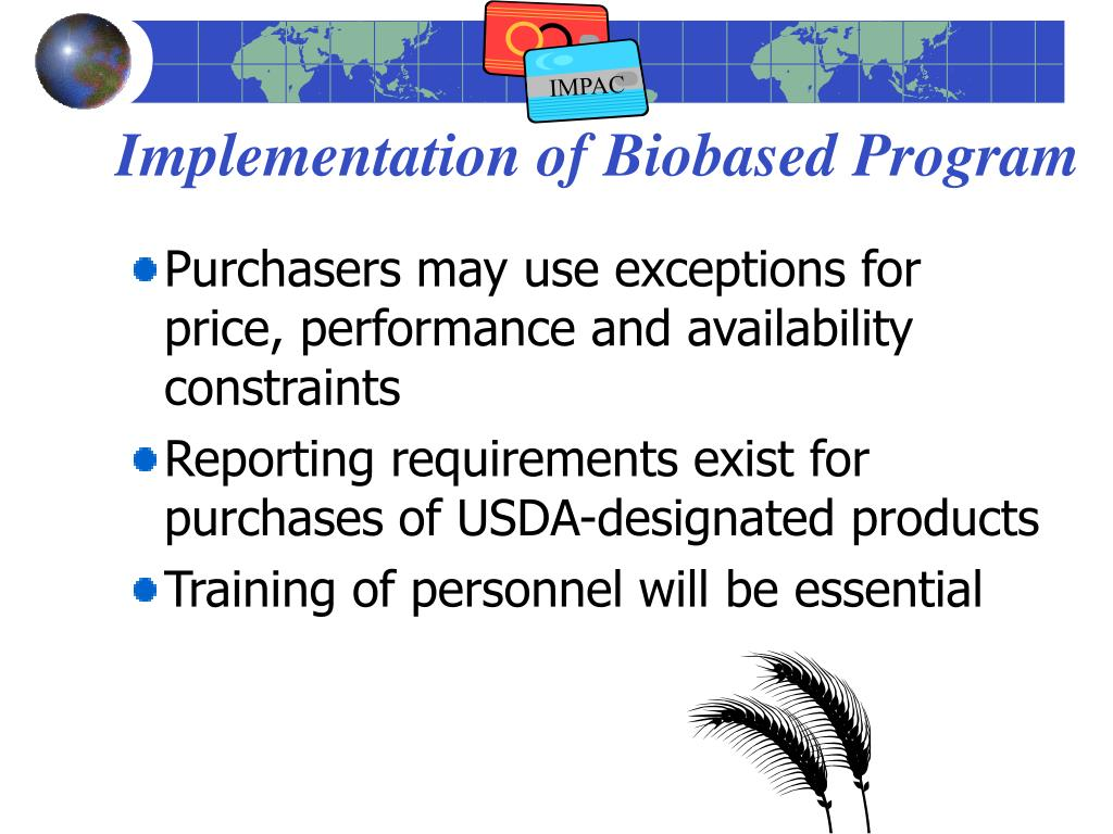 Implementation of Biobased Program