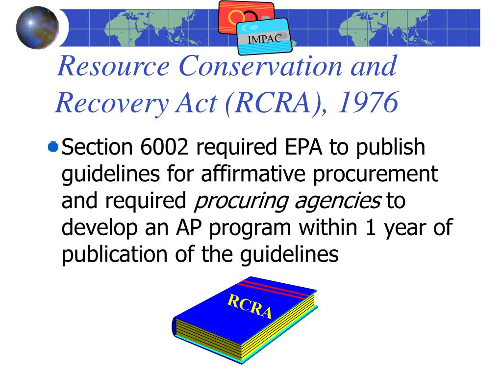 Resource Conservation and Recovery Act (RCRA), 1976