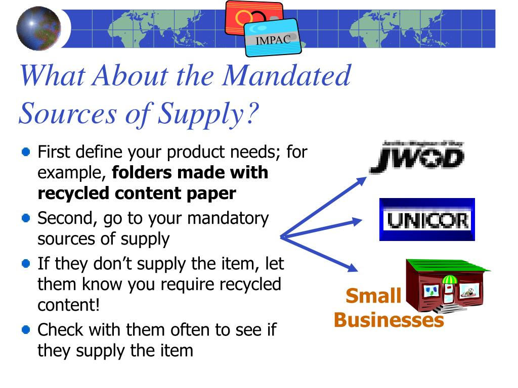 What About the Mandated Sources of Supply?