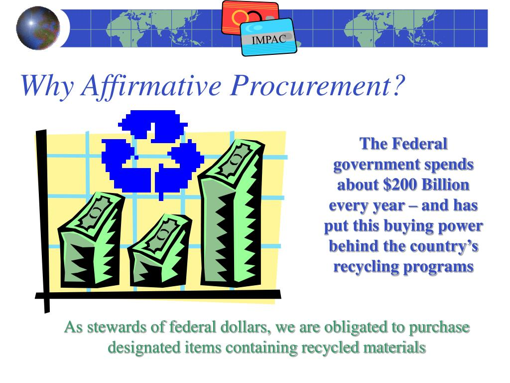 Why Affirmative Procurement?