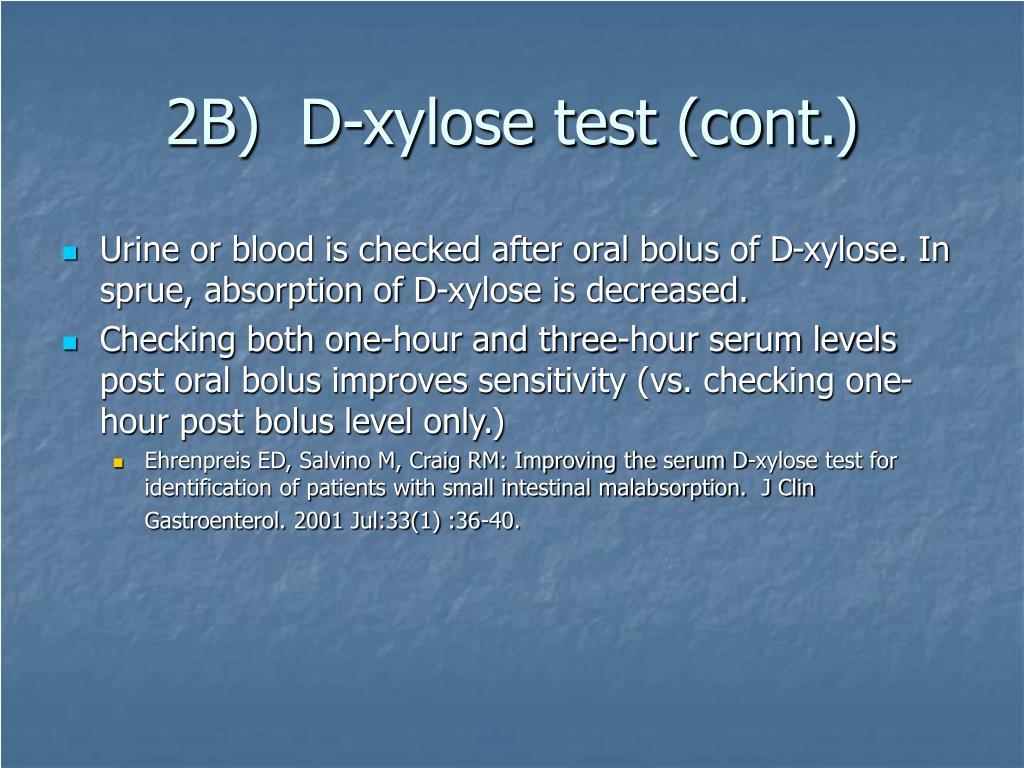 2B)  D-xylose test (cont.)