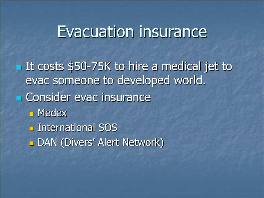 Evacuation insurance
