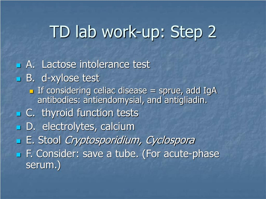 TD lab work-up: Step 2